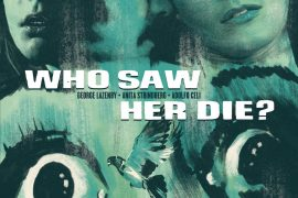 who saw her die?