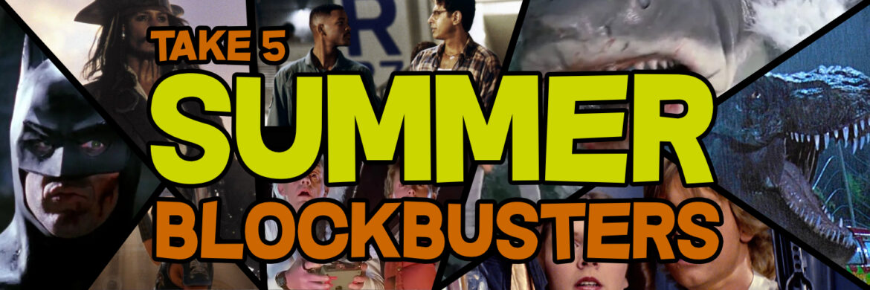 summer blockbusters